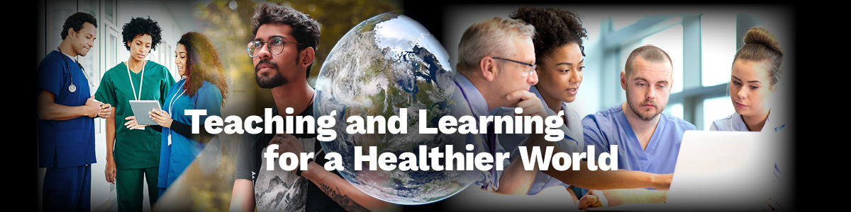 Teachin and Learning for a Healthier World